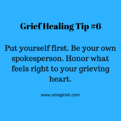 Grief Healing Tip #6: Be Your Own Spokesperson