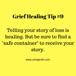 Grief Healing Tip #9: Find A Safe Container